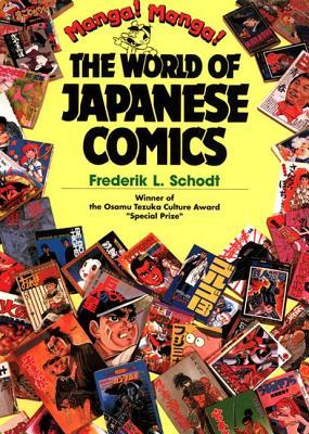 Manga! Manga! By Schodt, Frederik L./ Tezuka, Osamu (INT)