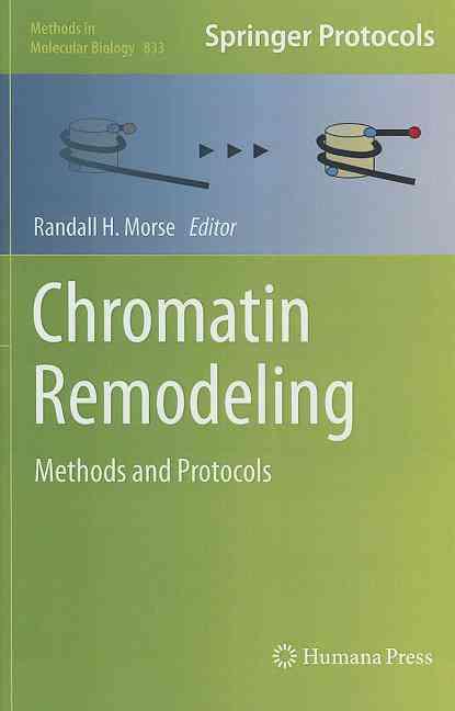 Chromatin Remodeling By Morse, Randall H. (EDT)